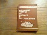 ASIGURAREA TEHNICA DE BLINDATE SI AUTOTRACTOARE - Tiberiu Urdareanu - 1980, 318p, Alta editura