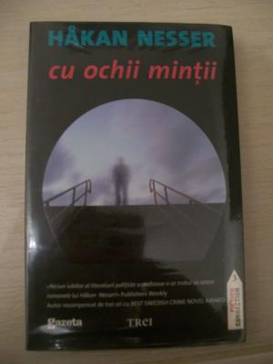 CU OCHII MINTII HAKAN NESSER foto