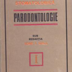 IOAN I. GALL - PRACTICA STOMATOLOGICA I PARODONTOLOGIE