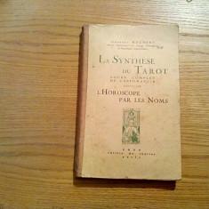 LA SYNTHESE DU TAROT / L`OROSCOPE PAR LE NOMS - Georges Muchery - Paris, 1927 - Carte paranormal