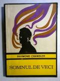 Raymond Chandler – Somnul de veci