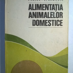 O. Popa, s.a. - Alimentatia animalelor domestice