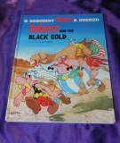 Benzi desenate ASTERIX and the black gold - Goscinny, Uderzo 2001
