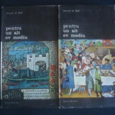 JACQUES LE GOFF - PENTRU UN ALT EV MEDIU 2 volume - Istorie