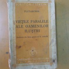 Vietile paralele ale oamenilor ilustri Bucuresti 1938 Plutarh