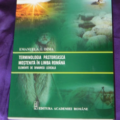 Emanuela I Dima - Terminologia pastoreasca mostenita in limba romana (f3133 - Carte Arta populara