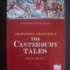 NICOLAESCU CRISTINA - GEOFFREY CHAUCER'S - THE CANTERBURY TALES {editie critica}