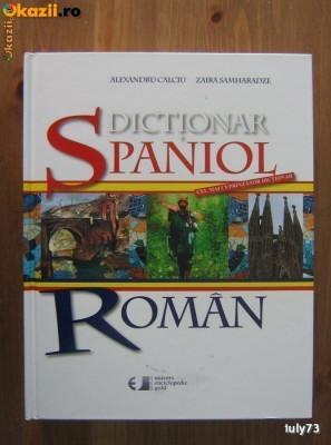 Dictionar spaniol-roman - Alexandru Calciu, Zaira Samharadze (100.000 cuvinte) foto