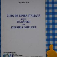 Curs de limba italiana pentru lucratorii din industria hoteliera Cornelia Ene - Curs Limba Italiana Altele