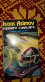 Fundatia renascuta 389pagini- Asimov