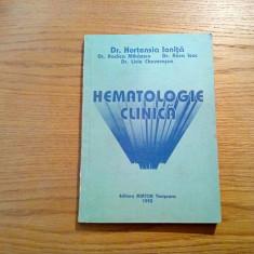 HEMATOLOGIE CLINICA - Hortensia ionita - Editura Mirton, 1993, 193 p.