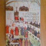 W0b Nicolae Spataru Milescu -viata, Calatoriile, Opera - Radu Stefan Vergatti - Carte de calatorie