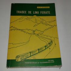 D.M.LEFTERESCU - TRASEE DE LINII FERATE studiul si proiectarea lor - Carti Energetica
