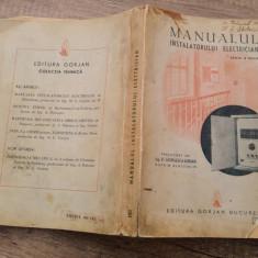 Manualul instalatorului electrician - ing. St. Georgescu-Gorjan - Carti Electrotehnica