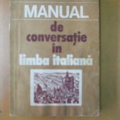 Manual de conversatie in limba italiana Bucuresti 1982 D. Condrea - Derer - Curs Limba Italiana