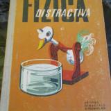 Fizica Distractiva - Virgil Atanasiu - Carte Fizica