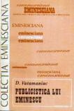 Publicistica lui Eminescu 1870 - 1877 - Autor(i): D. Vatamaniuc