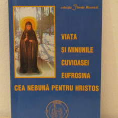 Viata si minunile Cuvioasei Eufrosina cea nebuna pentru Hristos - Carti ortodoxe