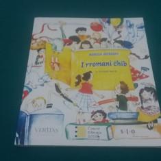 MANUAL LIMBA RROMANI* I RROMANI CHIB/MIHAELA ZĂTĂREANU/ 2002 - Manual scolar Altele, Clasa 2, Limbi straine