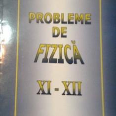 Probleme de fizica clasele XI-XII de Anatolie Hristev - Culegere Fizica