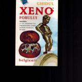 Ghidul xenofobului, belgienii - Antony Mason