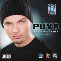 Puya - Romanisme Partea 1 (1 CD) - Muzica Hip Hop mediapro music