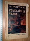 CARTE VECHE - POVESTIRI DE SEARA - MIHAIL SADOVEANU -1925