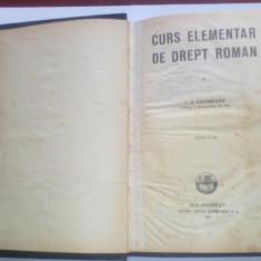 I.C. CATUNEANU - CURS ELEMENTAR DE DREPT ROMAN - Carte Istoria dreptului