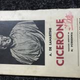 Cicerone - A. De Lamartine- intebelica - Istorie
