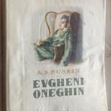 A.S. PUSKIN: EVGHENI ONEGHIN/ROMAN IN VERSURI/TRAD. GEORGE LESNEA/DESENE PERAHIM - Carte poezie