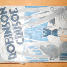 ROBINSON CRUSOE - DANIEL DEFOE - EDITIE DE BUZUNAR CU ILUSTRATII IN TEXT - Carte de povesti