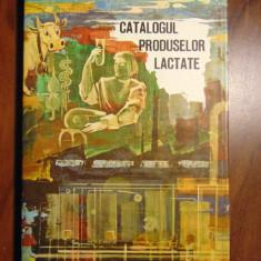 Catalogul produselor lactate (produse lactate romanesti, din perioada comunista) - Carte Epoca de aur