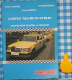 Cartea taximetristului ghid de bună practică Victor Anghel