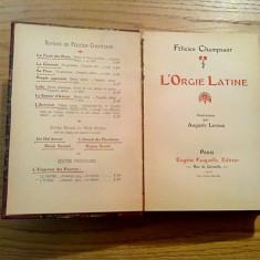 L`ORGIE LATINE - Felicien Champsaur - illustrations: Auguste Leroux - 1903 - Carte de lux