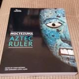 Album arta - Moctezuma: Aztec Ruler