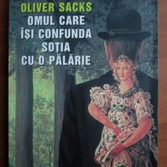 Oliver Sacks - Omul care isi confunda sotia cu o palarie - Carte Psihiatrie
