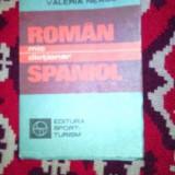 Dictionar roman -spaniol ,mic dictionar,1985,Bucuresti Valeria Neagu