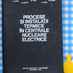 Procese si instalatii termice in centrale A Leca M Pop N Stan A Badea L Luca - Carti Energetica