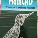 Carte: MathCAD prezentare si probleme rezolvate ,Ed Tehnica,Buc1994