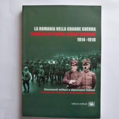 ION BULEI-ROMANIA IN PRIMUL RAZBOI MONDIAL 1914-1918, BUCURESTI, 2006 - Istorie