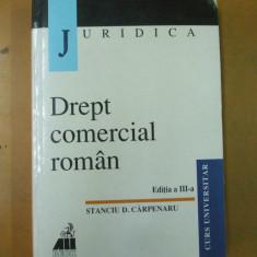 Dreptul comercial Stanciu Carpenaru Bucuresti 2000 - Carte Drept comercial