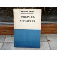 Dreptul Mediului, Mircea Dutu, 1993 - Carte Dreptul mediului