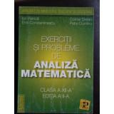 Exercitii si probleme de analiza matematica - Ion Petrica - Carte Matematica