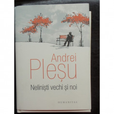 NELINISTI VECHI SI NOI - ANDREI PLESU - Filosofie