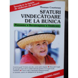 SFATURI VINDECATOARE DE LA BUNICA - THOMAS COURTENAY