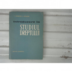 Introducere in Studiul Dreptului, I. Demeter, I. Ceterchi, 1962 - Carte Istoria dreptului