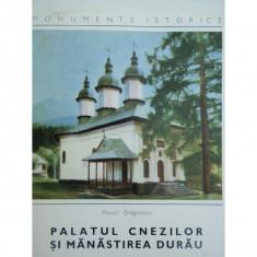 PALATUL CNEZILOR SI MANASTIREA DURAU - MARCEL DRAGOTESCU