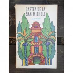 CARTEA DE LA SAN MICHELE - AXEL MUNTHE, Rao, 2016