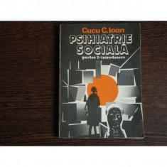 Psihiatrie sociala partea I-introducere, Cucu C. Ioan - Carte Psihiatrie