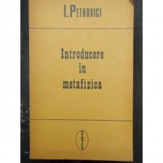 INTRODUCERE IN METAFIZICA - I. PETROVICI - Carti Predici